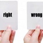 2 cards saying right and wrong